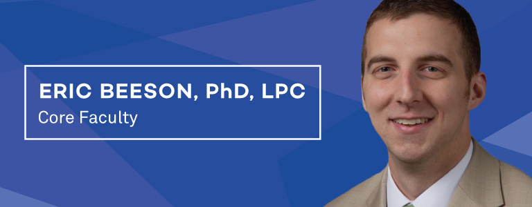 Core faculty Dr. Eric Beeson, PhD, LPC
